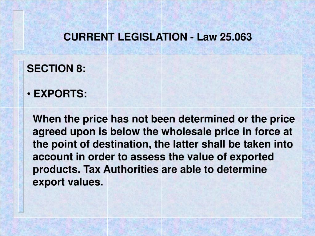 CURRENT LEGISLATION - Law 25.063