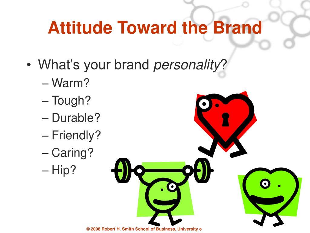 Attitude Toward the Brand