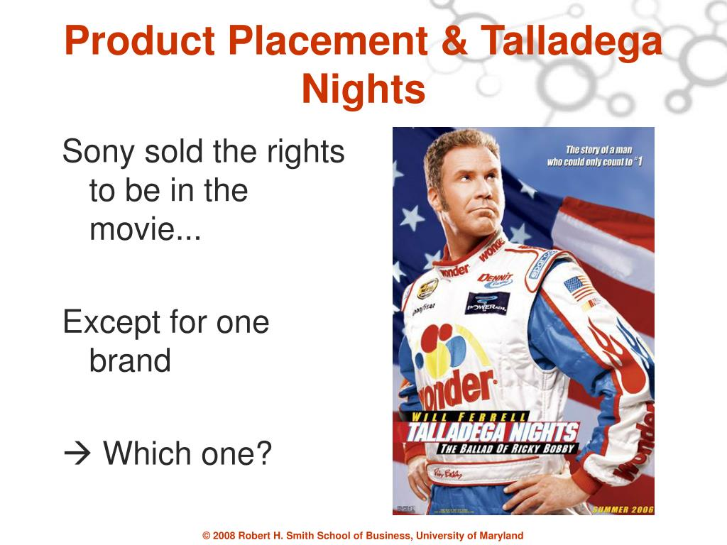 Product Placement & Talladega Nights