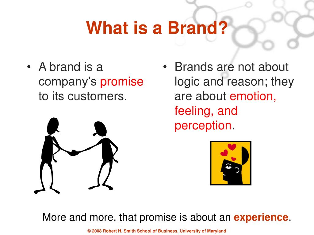 A brand is a company's