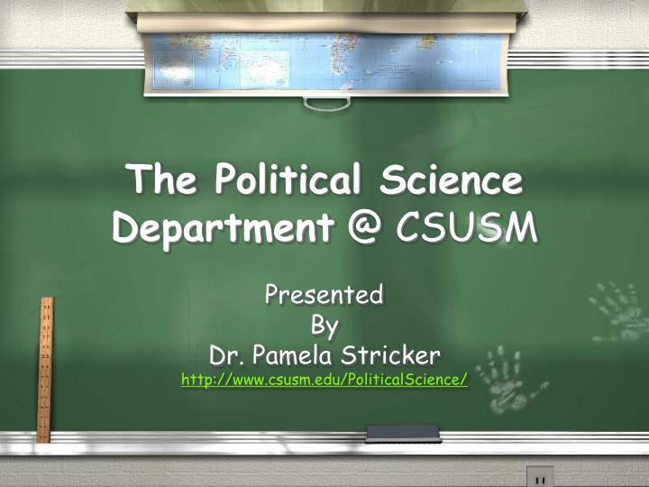The political science department @ csusm
