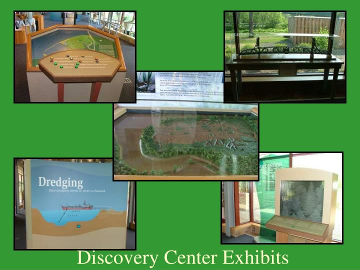Discovery Center Exhibits