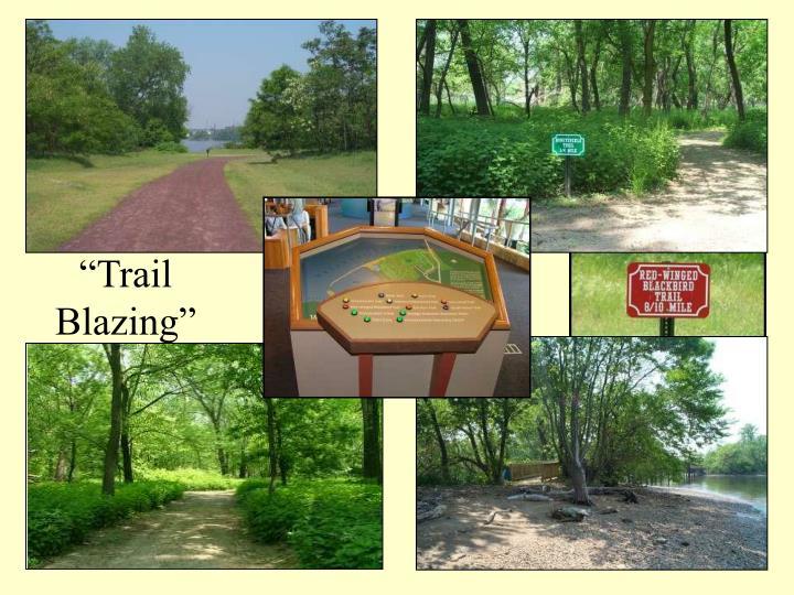 """Trail"