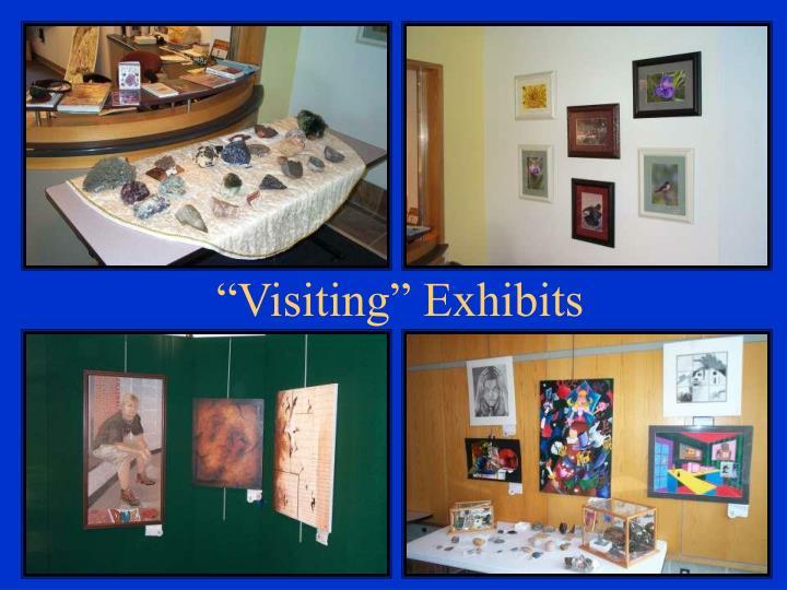 """Visiting"" Exhibits"