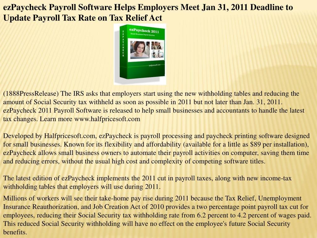 ezPaycheck Payroll Software Helps Employers Meet Jan 31, 2011 Deadline to Update Payroll Tax Rate on Tax Relief Act