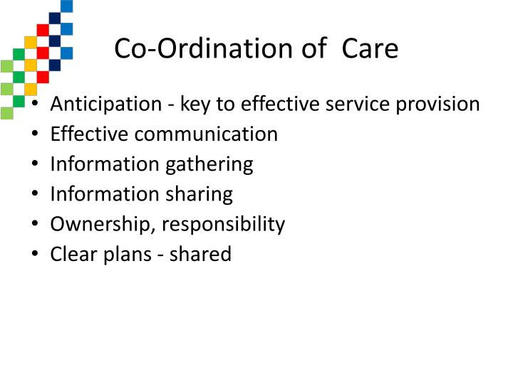 Co ordination of care l.jpg