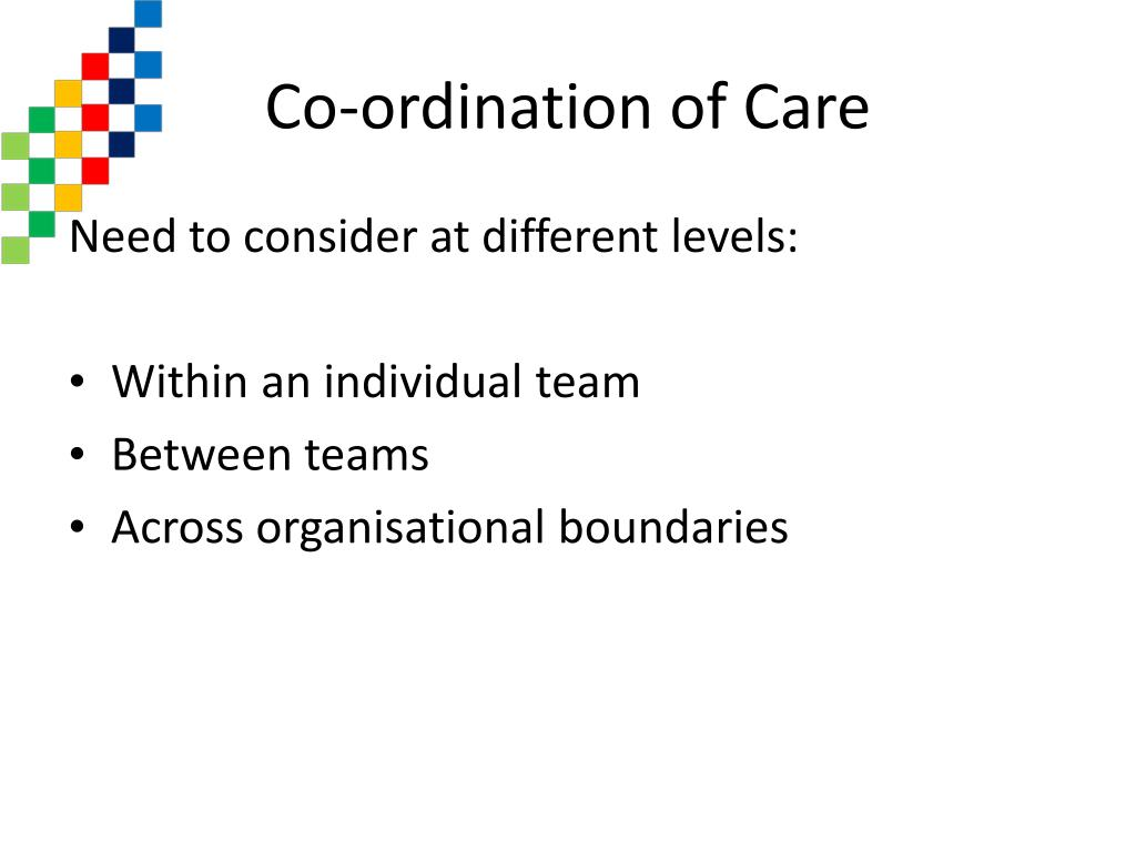 Co-ordination of Care