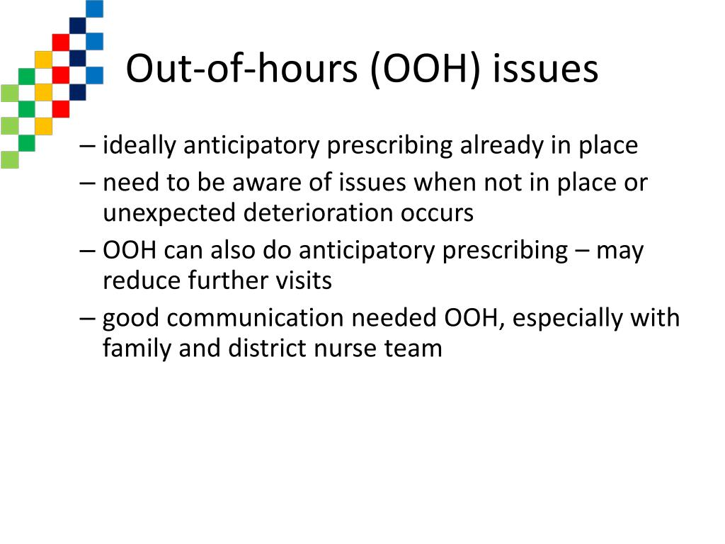 Out-of-hours (OOH) issues