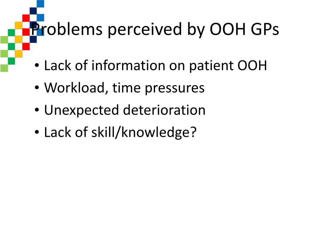 Problems perceived by OOH GPs