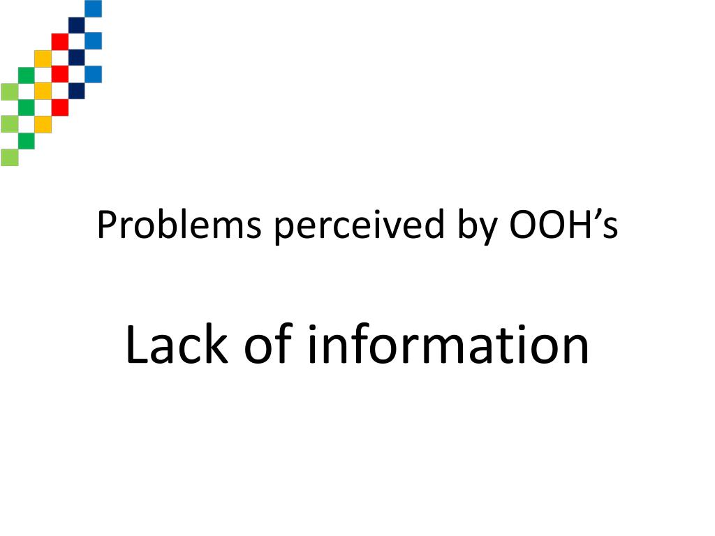 Problems perceived by OOH's