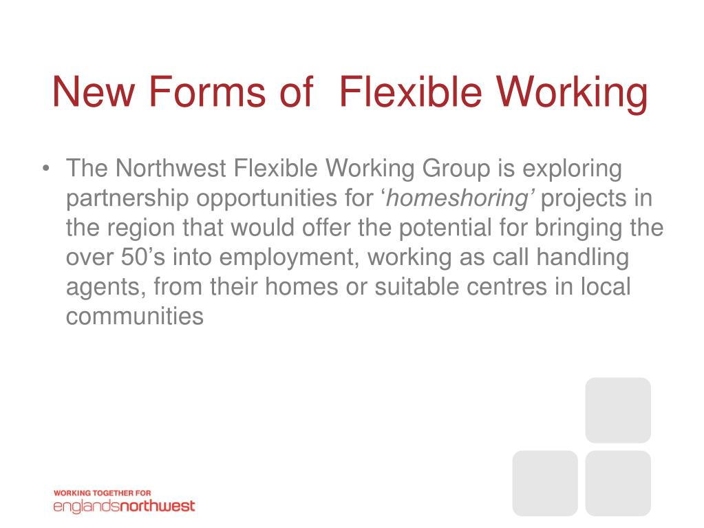 New Forms of  Flexible Working