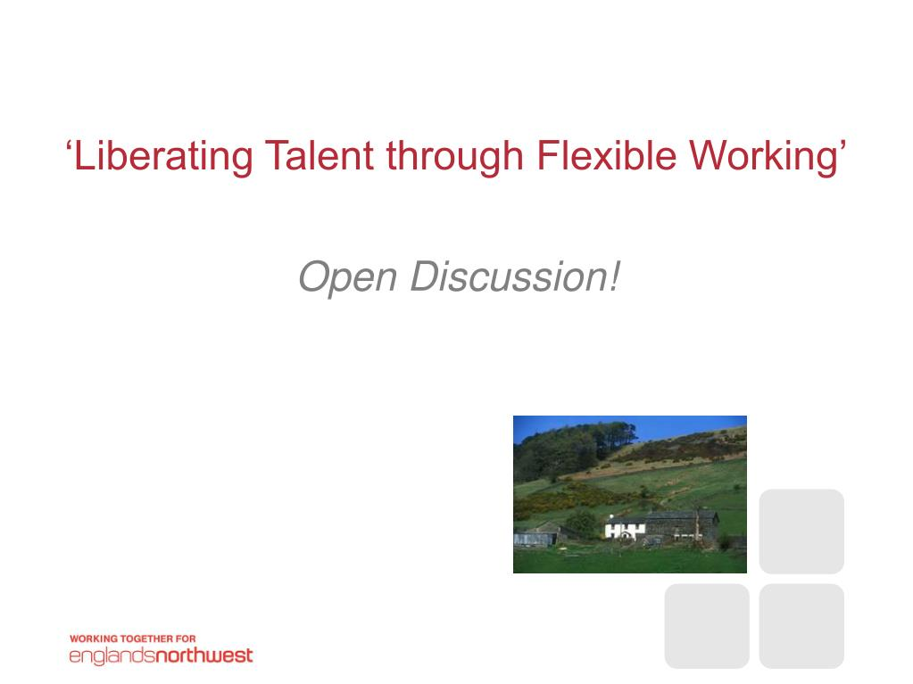 'Liberating Talent through Flexible Working'