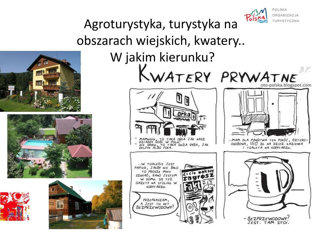 Agroturystyka, turystyka na obszarach wiejskich, kwatery..