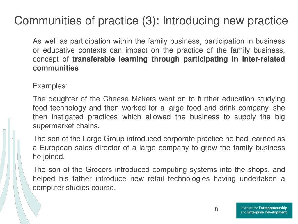 Communities of practice (3): Introducing new practice
