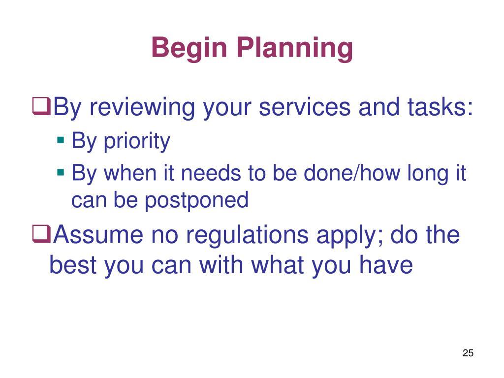 Begin Planning