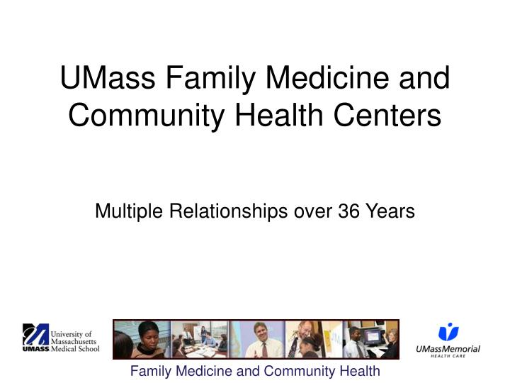 Umass family medicine and community health centers l.jpg