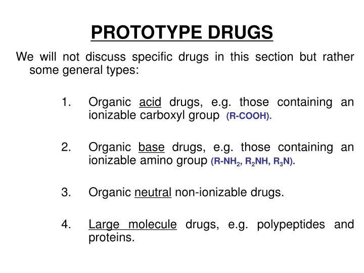 PROTOTYPE DRUGS