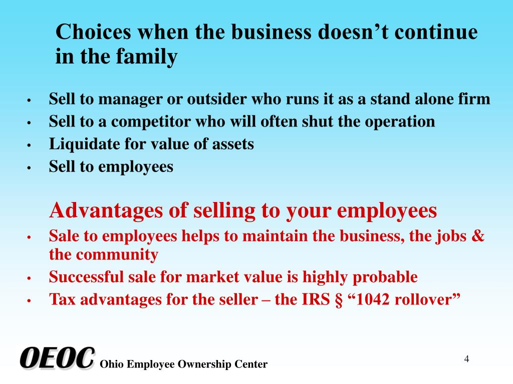 Choices when the business doesn't continue in the family