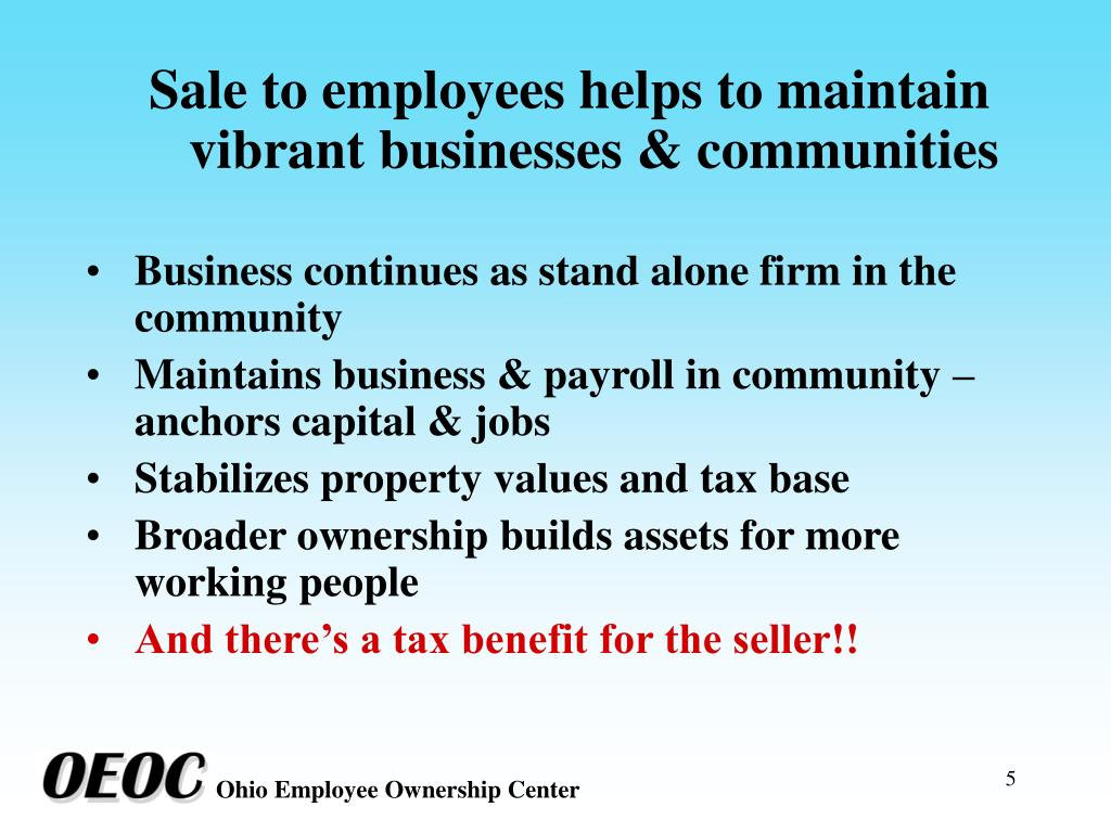 Sale to employees helps to maintain vibrant businesses & communities
