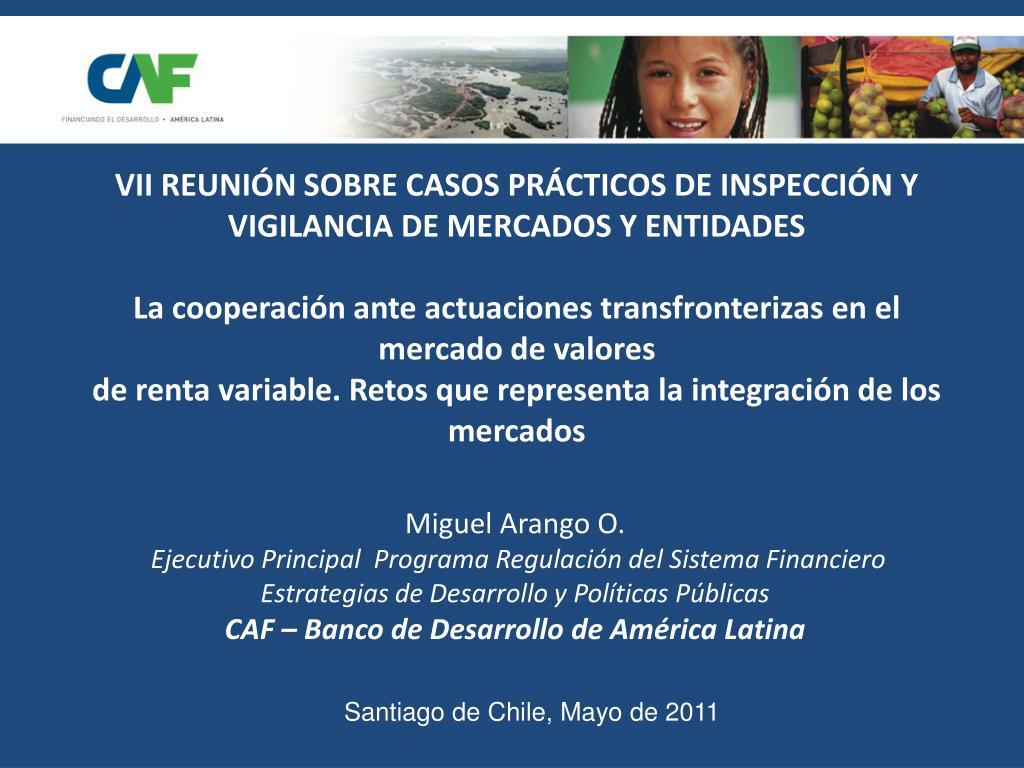 VII REUNIÓN SOBRE CASOS PRÁCTICOS DE INSPECCIÓN Y VIGILANCIA DE MERCADOS Y