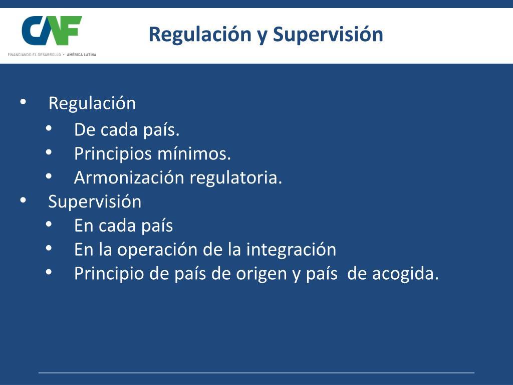 Regulación y Supervisión
