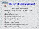 the art of disengagement