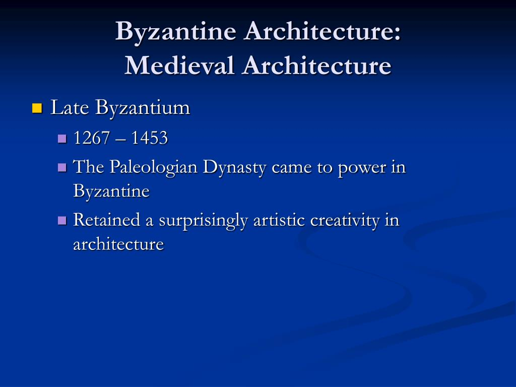 Ppt early christian and byzantine architecture for Architecture byzantine definition