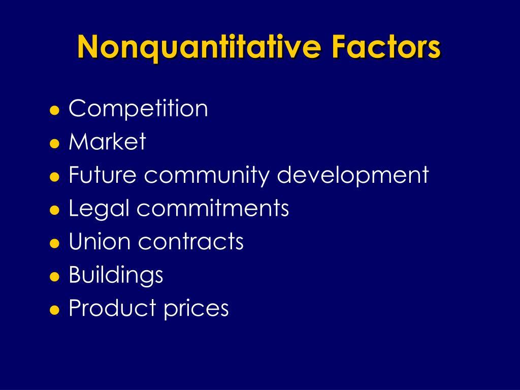 Nonquantitative Factors