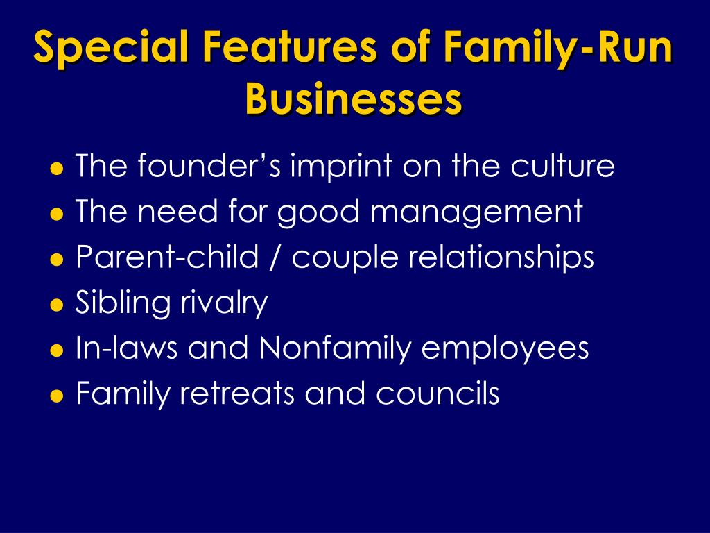 Special Features of Family-Run Businesses
