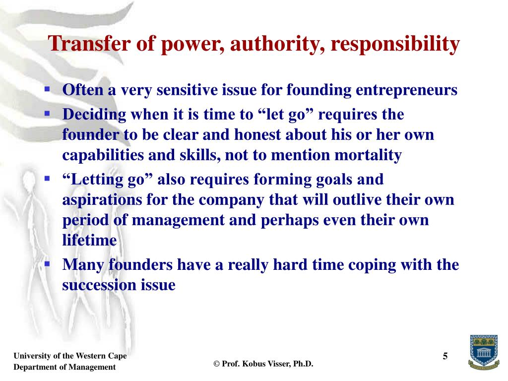 Transfer of power, authority, responsibility