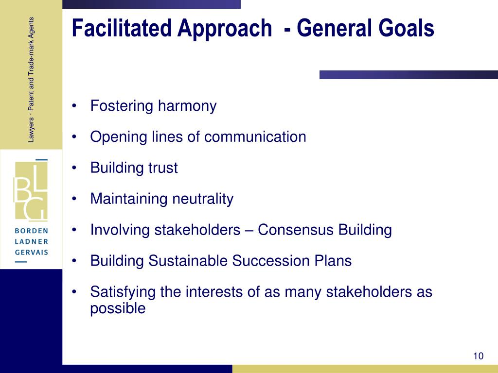 Facilitated Approach  - General Goals
