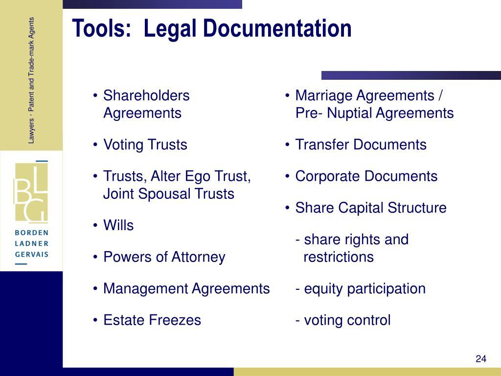 Tools:  Legal Documentation