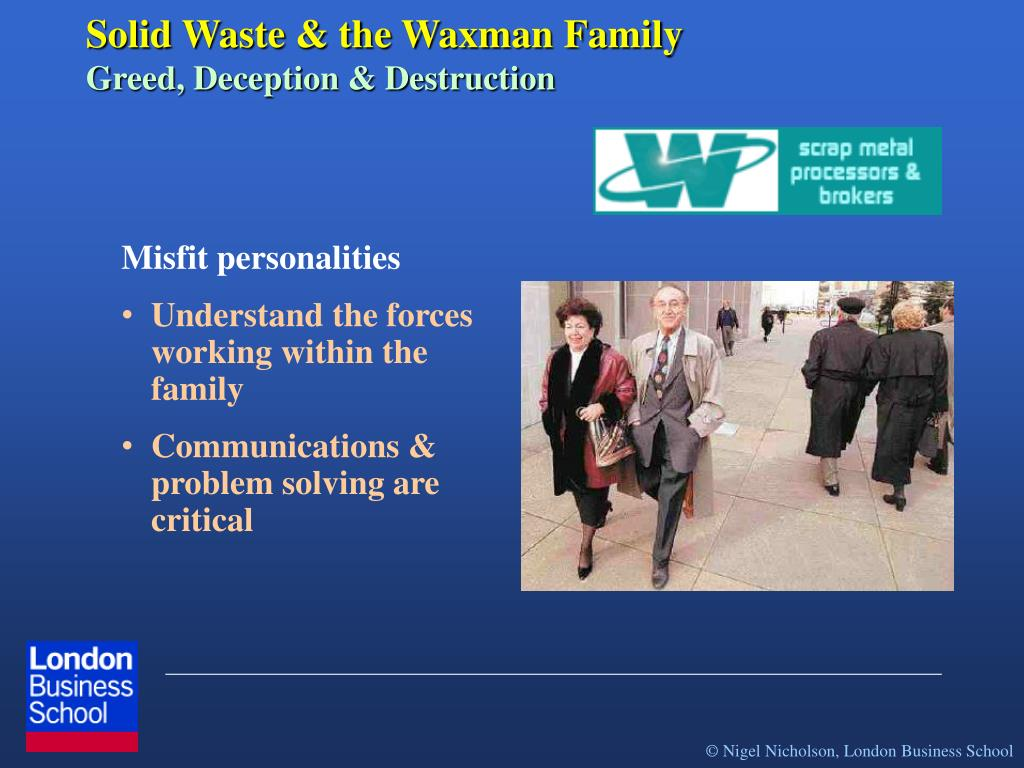 Solid Waste & the Waxman Family