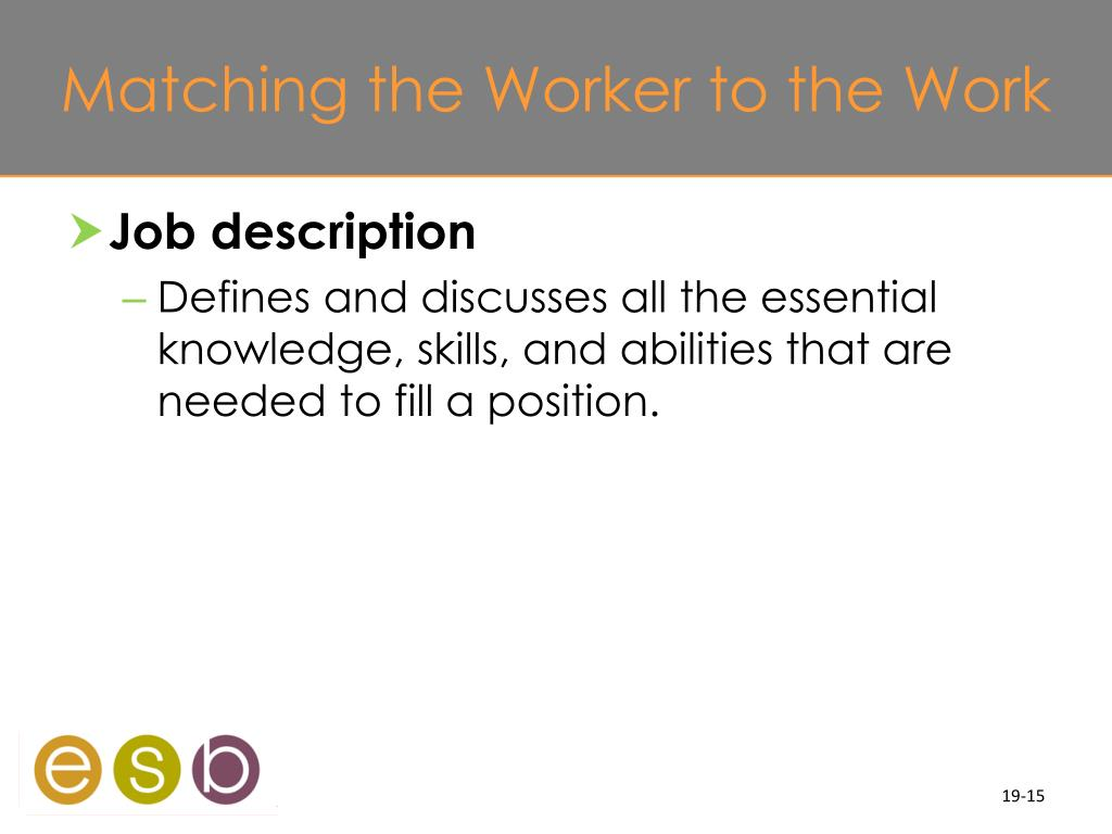 Matching the Worker to the Work