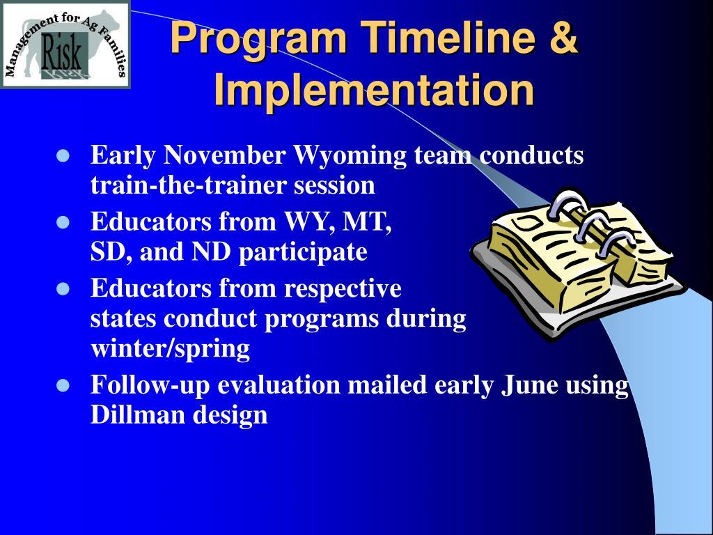 Program Timeline & Implementation
