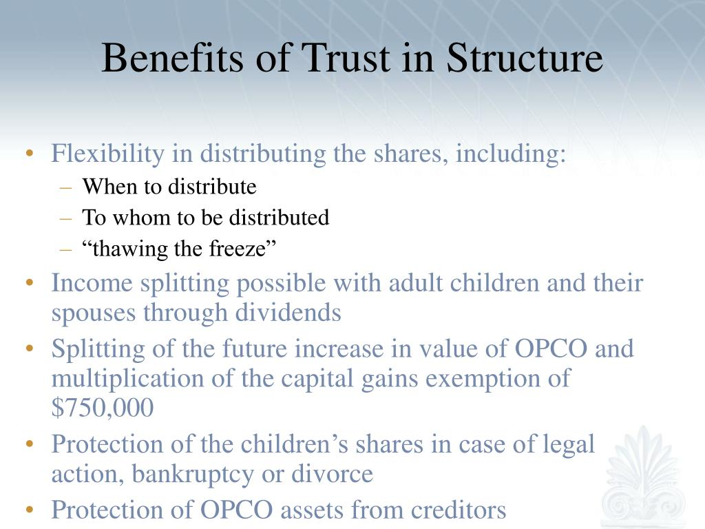 Benefits of Trust in Structure