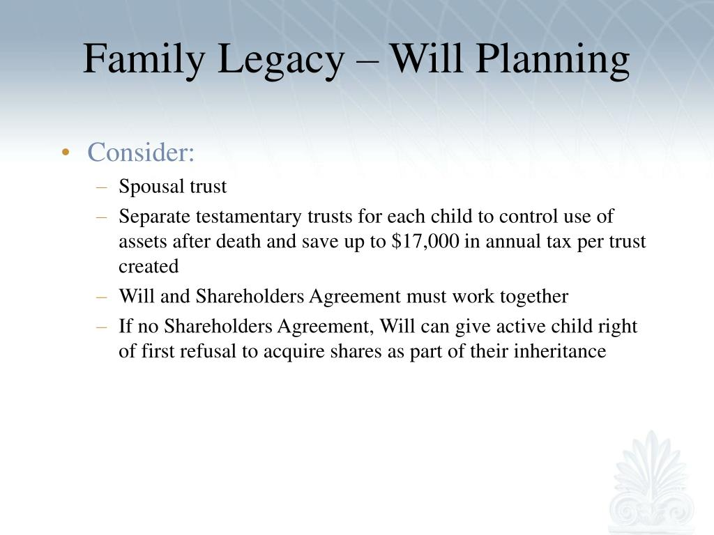 Family Legacy – Will Planning