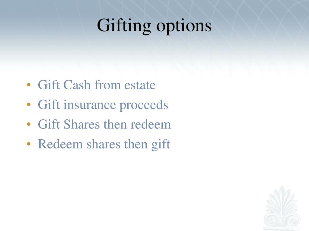 Gifting options