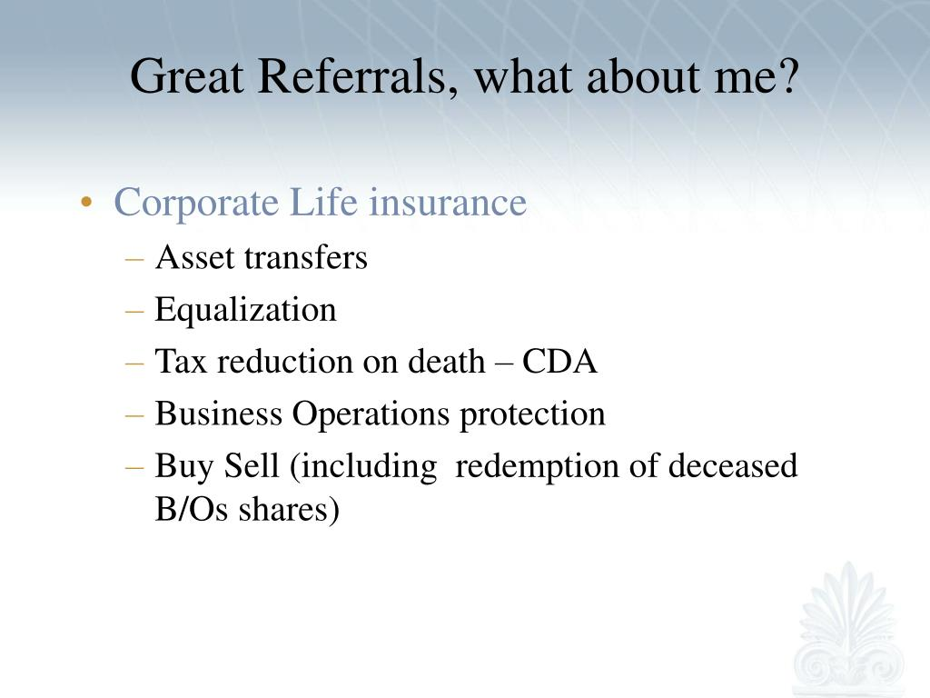 Great Referrals, what about me?