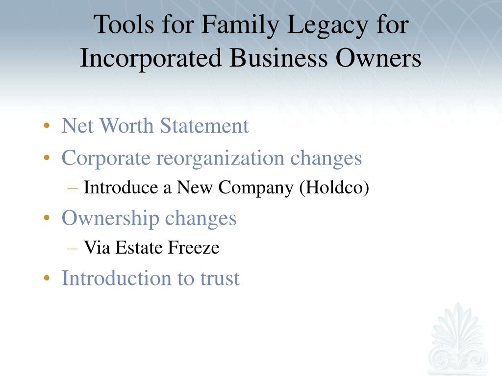 Tools for Family Legacy for Incorporated Business Owners