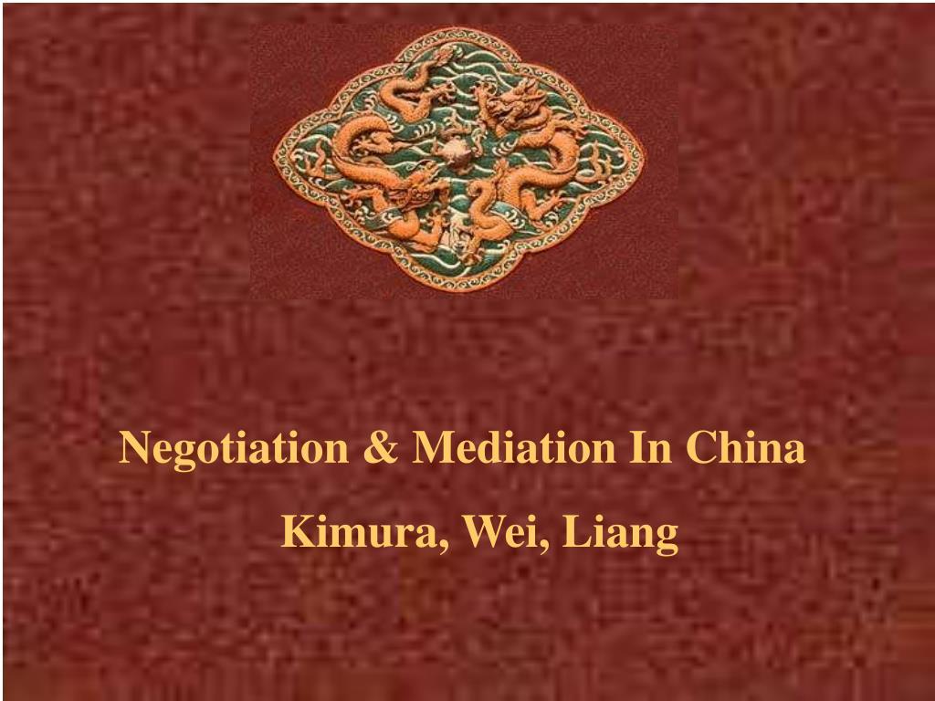 Negotiation & Mediation In China