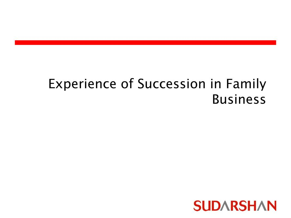 Experience of Succession in Family Business
