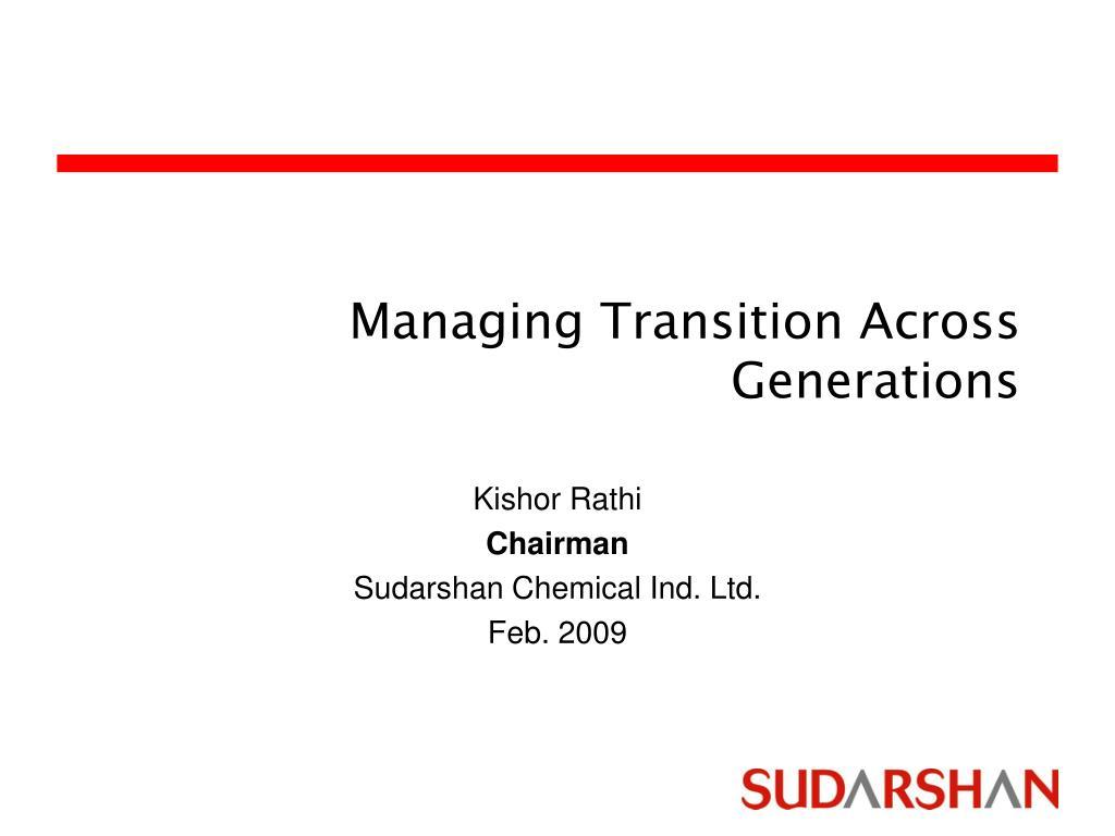 Managing Transition Across Generations