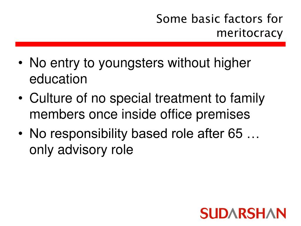 Some basic factors for meritocracy