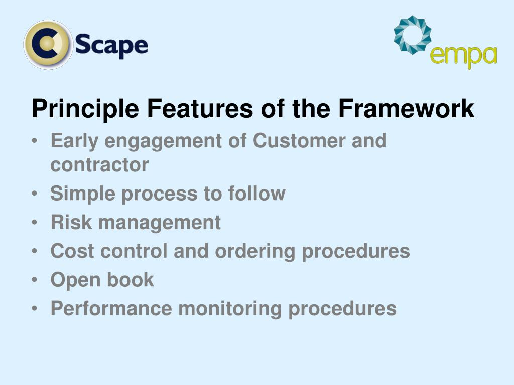 Principle Features of the Framework