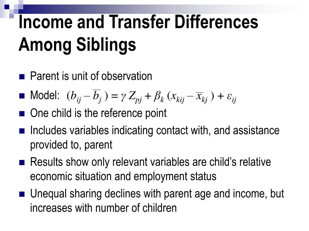 Income and Transfer Differences Among Siblings