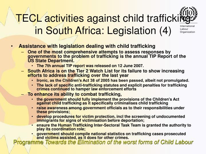 Assistance with legislation dealing with child trafficking
