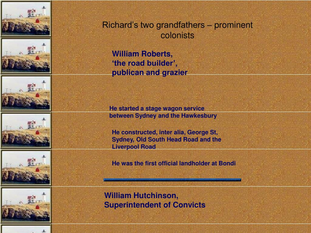 Richard's two grandfathers – prominent colonists