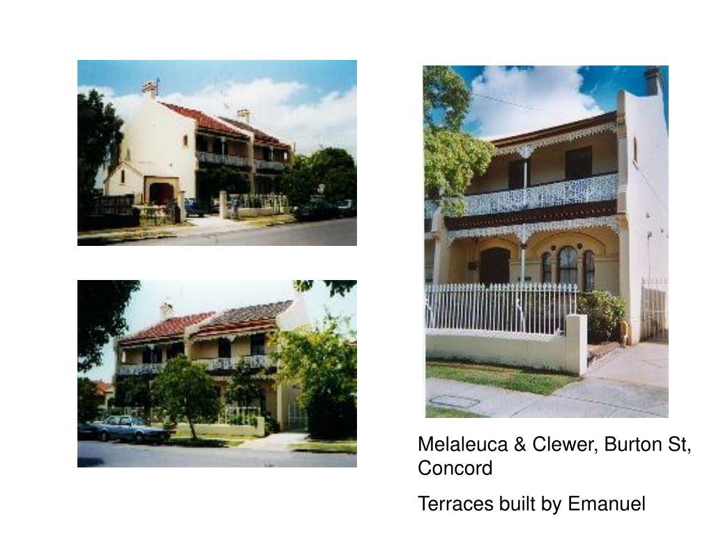 Melaleuca & Clewer, Burton St, Concord