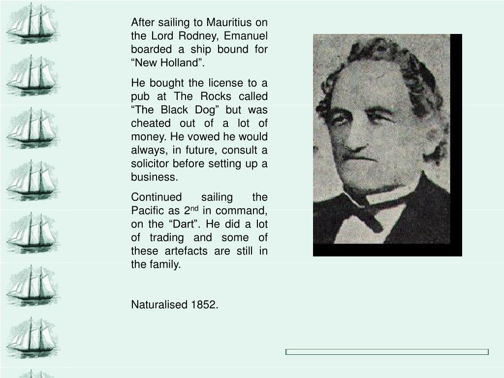 """After sailing to Mauritius on the Lord Rodney, Emanuel boarded a ship bound for """"New Holland""""."""
